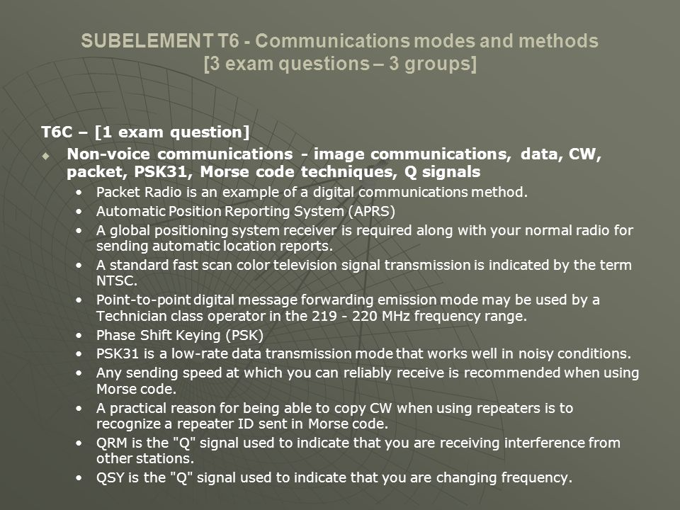 SUBELEMENT T6 - Communications modes and methods [3 exam questions – 3 groups]